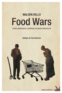 the food wars by walden bello Walden bello, author of the food wars, on librarything walden bello, author of the food wars, on librarything librarything is a cataloging and social networking.